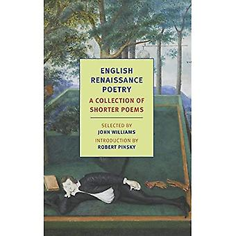 English Renaissance Poetry: A Collection of Shorter Poems (New York Review Books Classics)