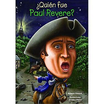 Quien Fue Paul Revere? (Quien Fue? / Who Was?)