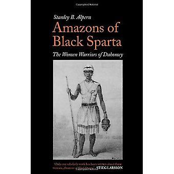 Amazones de Sparte noir: les femmes guerrières du Dahomey