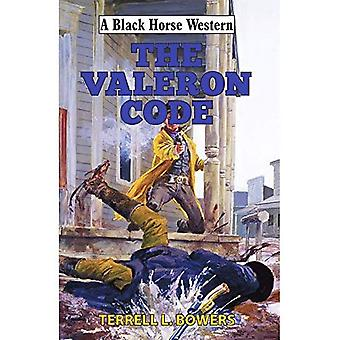 The Valeron Code (A Black Horse Western)