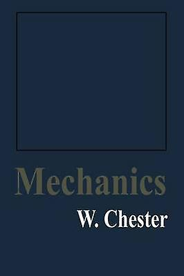Mechanics by Chester & W.