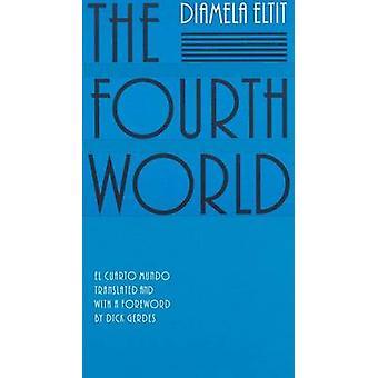 O quarto mundo pelo Eltit & Diamela