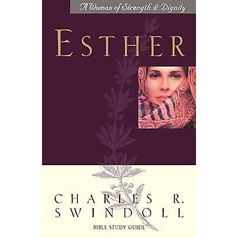 Esther Revised Bible Study Guide by Swindoll & Charles R.