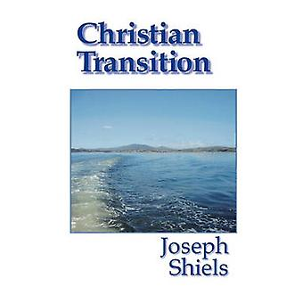 Christian Transition by Shiels & Joseph