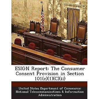 ESIGN Report la prestazione del consenso dei consumatori nella sezione 101c1Cii di Na dipartimento del commercio degli Stati Uniti