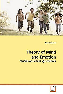 Theory of Mind and Emotion by Cavalli & Giulia