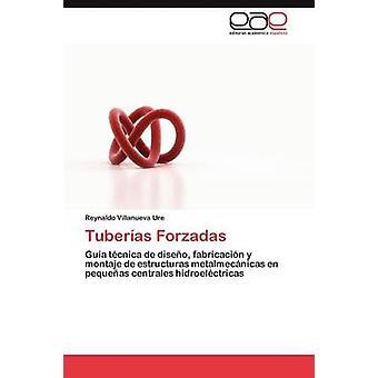 Tuberias Forzadas di Villanueva Ure & Reynaldo
