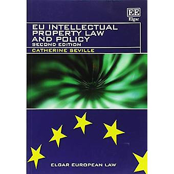 Eu Intellectual Property Law and Policy by Catherine Seville - 978178