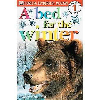 DK Readers L1 - A Bed for the Winter by Dorling Kindersley Publishing