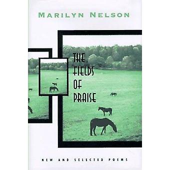 The Fields of Praise by Marilyn Nelson - 9780807121740 Book