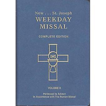 Saint Joseph Weekday Missal (Vol. II/Pentecost to Advent) by Catholic