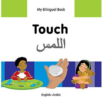 My Bilingual Book - Touch by Milet Publishing Ltd - 9781840598360 Book