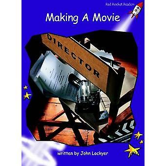 Making a Movie - Fluency - Level 3 (International edition) by John Lock
