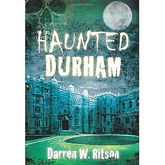 Haunted Durham