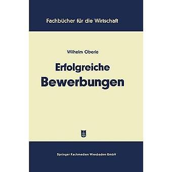 Erfolgreiche Bewerbungen by Oberle & Wilhelm
