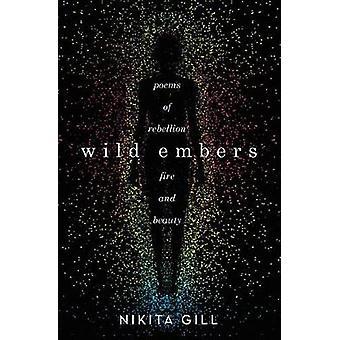 Wild Embers by Nikita Gill - 9780316519847 Book
