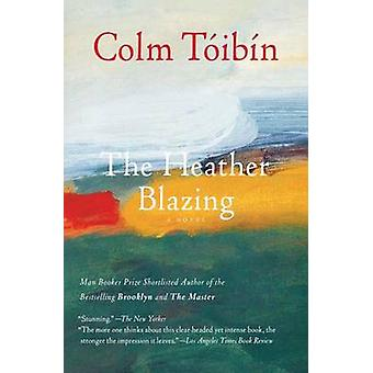 The Heather Blazing by Colm Toibin - 9781476704500 Book