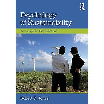 Psychology of Sustainability by Robert G. Jones