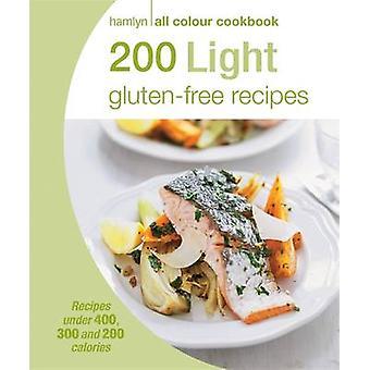 200 Light Glutenfree Recipes by Angela Dowden