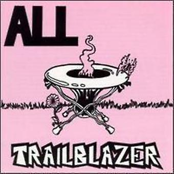 All - Trailblazer [Vinyl] USA import