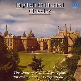 Choir of New College Oxford - English Cathedral Classics [CD] USA import
