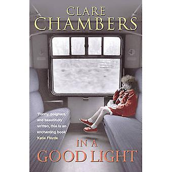 In a Good Light by Clare Chambers - 9780099469186 Book