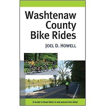 Washtenaw County Bike Rides - A Guide to Road Rides in and Around Ann