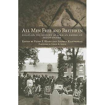 Alle freien Männer und Brüder - Essays über die Geschichte der Afroamerikaner