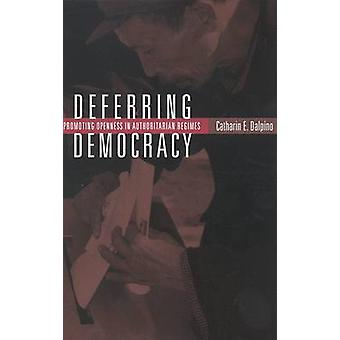 Opening Windows - Promoting a Fourth Wave of Democracy by C.E. Dalpino