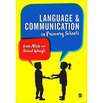 Języka i komunikacji w szkołach podstawowych przez David Waugh - Kate A