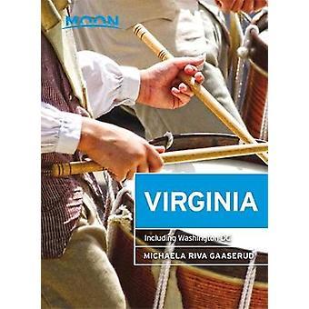 Moon Virginia - Including Washington DC by Michaela Gaaserud - 9781631
