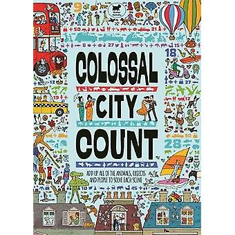 Colossal City Count - Add Up All of the Animals - Objects and People t
