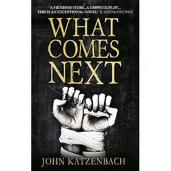 Co będzie dalej przez John Katzenbach - 9781781851401 książki