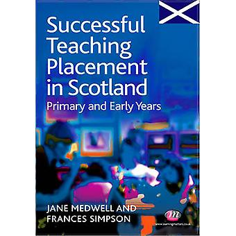 Successful Teaching Placement in Scotland Primary and Early Years by