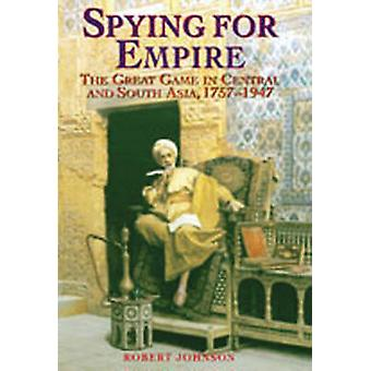 Spying for Empire - The Great Game in Central and South-East Asia - 17