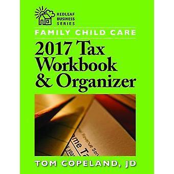 Famille enfant soins 2017 impôt classeur & organisateur par Tom Copeland - 978