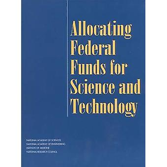 Allocating Federal Funds for Science and Technology by Committee on C