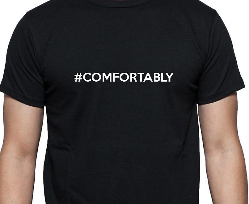 #Comfortably Hashag Comfortably Black Hand Printed T shirt