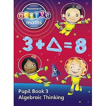 Élève de niveau deuxième actif Heinemann Maths - explorer nombre - livre 3 - la pensée algébrique