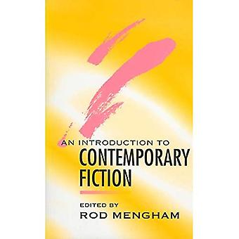 An Introduction to Contemporary Fiction: International Writing in English Since 1970