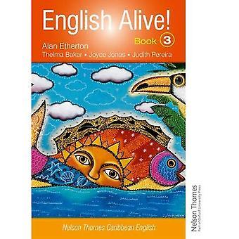English Alive! Book 3 Nelson Thornes Caribbean English: Bk. 3