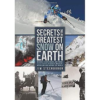 Secrets of the Greatest Snow on Earth: Weather, Climate Change, and Finding Deep Powder in Utah's Wasatch Mountains...