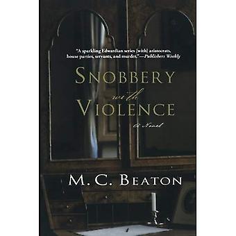 Snobbism med våld