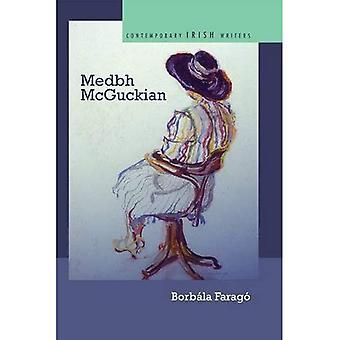 Medbh McGuckian (Contemporary Irish Writers)