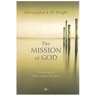 La mission de Dieu: libérer le Grand récit de la Bible
