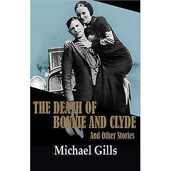 """""""Död av Bonnie and Clyde"""" och andra berättelser"""
