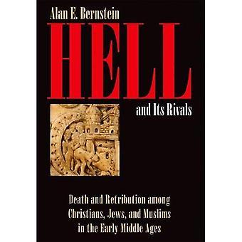 Helvetet och dess rivaler: död och vedergällning bland kristna, judar och muslimer i tidig sortmedeltiden