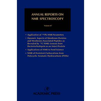 Jaarverslagen over NMR spectroscopie Vol 47 door Graham Webb
