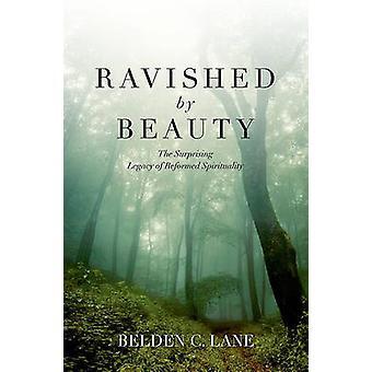 Arrebatado pela beleza do legado surpreendente de espiritualidade reformada por Lane & Belden C