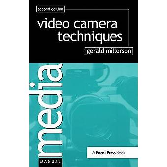 Video Camera Techniques by Millerson & Gerald